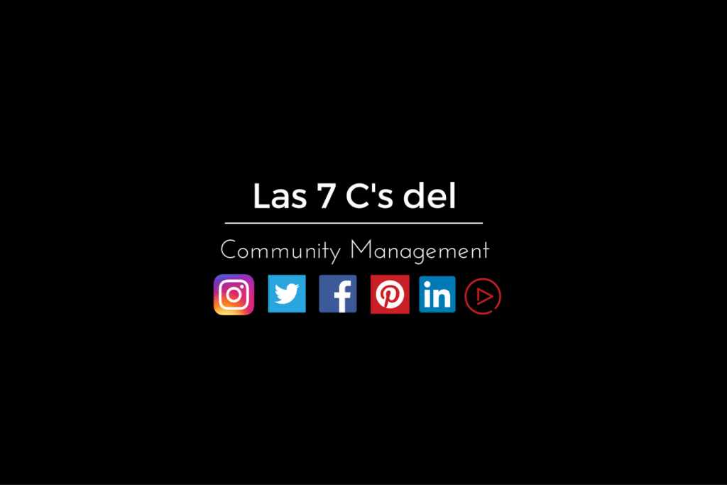 Las 7C's del Community Management 20
