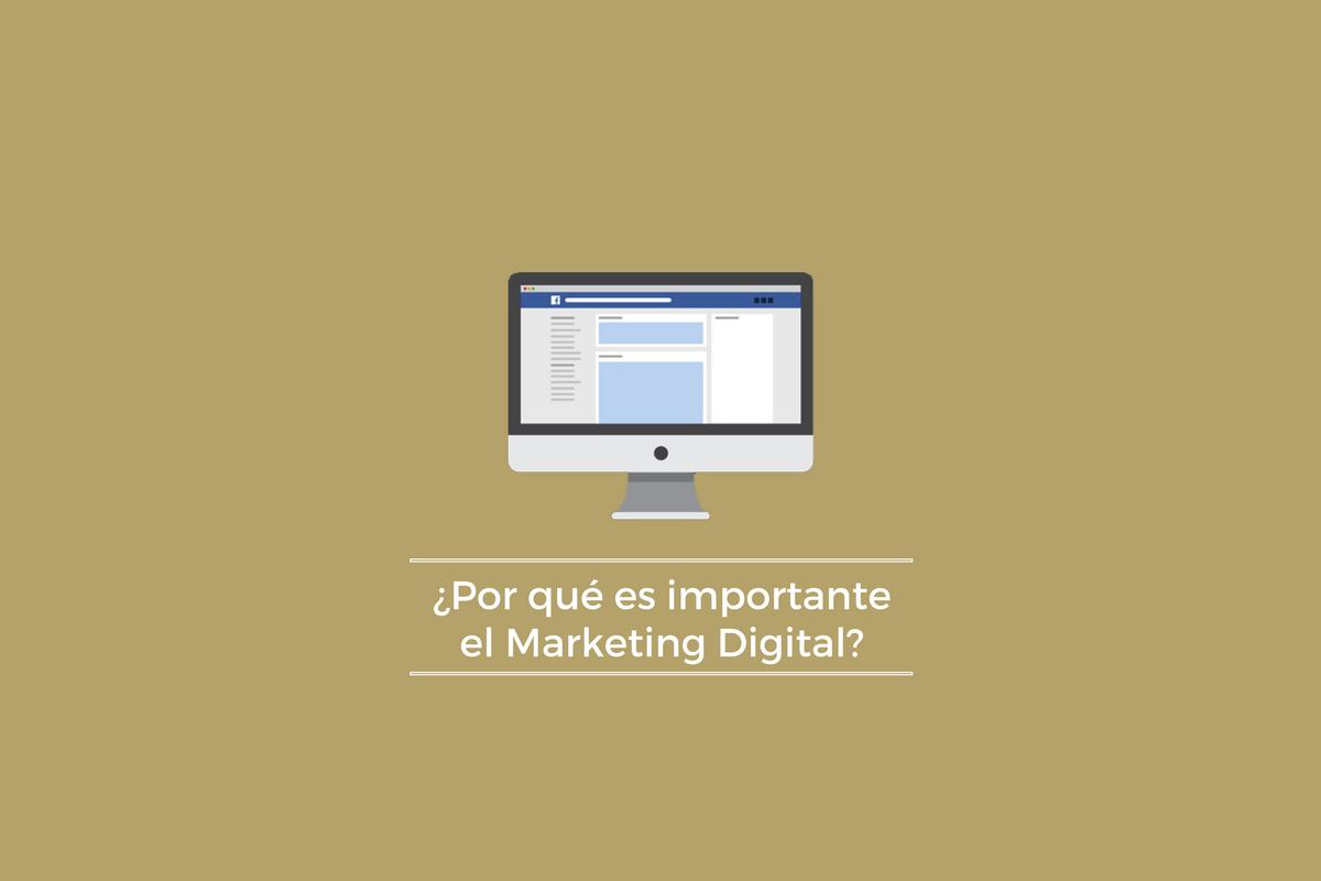 ¿Por qué es necesario el Marketing Digital? - Andoni Villarreal R.