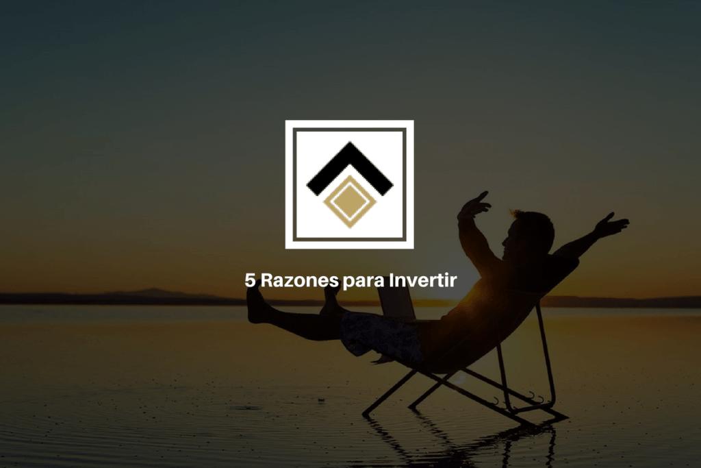 5 Razones para Invertir 1