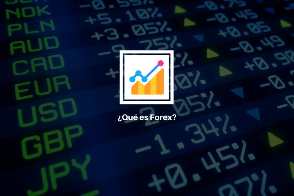 ¿Qué es Forex? 2
