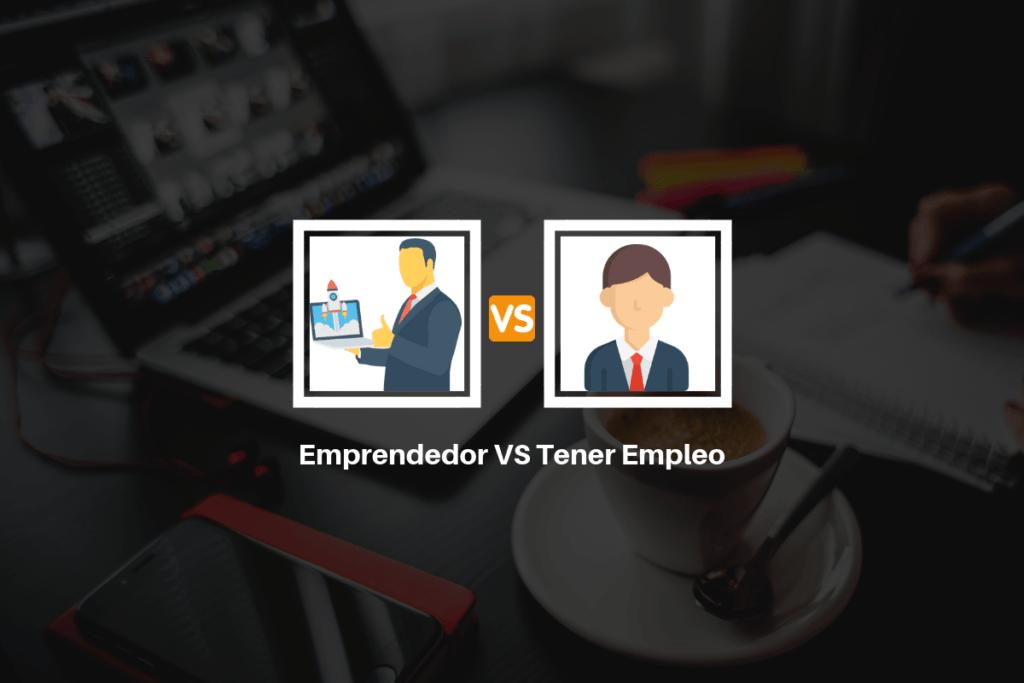 Emprendedor vs Empleado 12