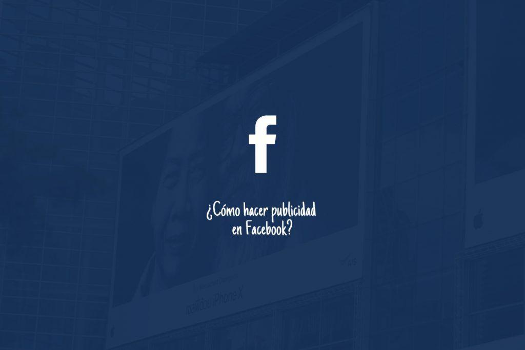 ¿Cómo hacer una campaña en Facebook? 1