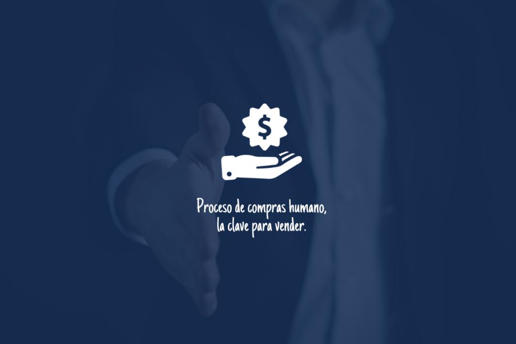 Proceso de compra humano - Vende de forma natural y efectiva. 2
